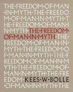 FREEDOM OF MAN IN MYTH