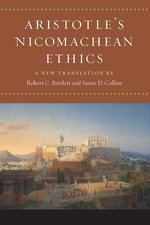 NICOMACHEAN ETHICS TR. BARTLETT & COLLINS with an Interpretive Essay, Notes, and Glossary