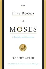 FIVE BOOKS OF MOSES TR. ALTER Genesis, Exodus, Leviticus, Numbers, Deuteronomy