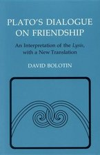 PLATO'S DIALOGUE ON FRIENDSHIP