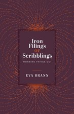IRON FILINGS OR SCRIBBLINGS: THINKING THINGS OUT