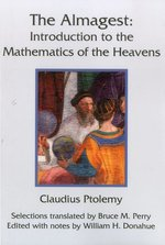 ALMAGEST: INTRODUCTION TO THE MATHEMATICS OF THE HEAVENS TR. BRUCE PERRY