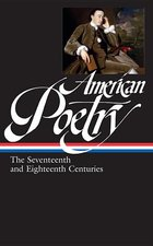AMERICAN POETRY 17TH and 18TH CENTURY