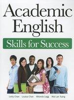 ACADEMIC ENGLISH: SKILLS FOR SUCCESS