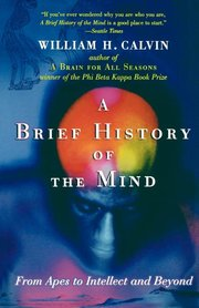 BRIEF HISTORY OF THE MIND