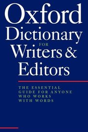 OXFORD DICT FOR WRITERS & EDITORS