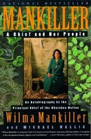 MANKILLER: A CHIEF & HER PEOPLE