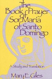 BOOK OF PRAYER SOR MARIA OF SANTO