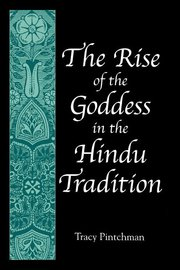 RISE OF THE GODDESS IN THE HINDU T