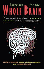EXERCISES FOR THE WHOLE BRAIN