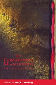 COMMUNIST MANIFESTO: New Interpretations