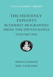 HEAVENLY EXPLOITS 1 DIVYAVADANA