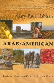 ARAB/AMERICAN LANDSCAPE CULTURE &