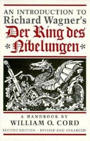 INTRODUCTION TO WAGNER'S DER RING DES NIBELUNGEN