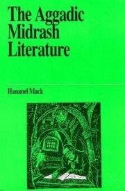 AGGADIC MIDRASH LITERATURE