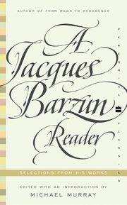 JACQUES BARZUN READER
