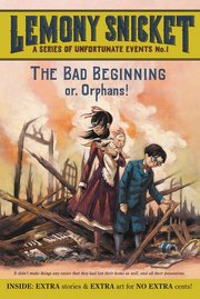 BAD BEGINNING OR ORPHANS!