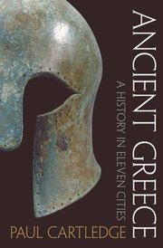 ANCIENT GREECE: A History in Eleven Cities