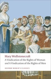 A VINDICATION OF THE RIGHTS OME; A VINDICATION OF THE RIGHTS OF WOMEN