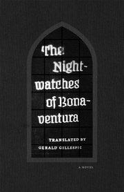 NIGHTWATCHES OF BONAVENTURA