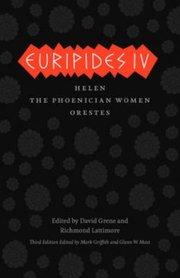 EURIPIDES IV: HELEN, THE PHOENICIAN WOMEN, ORESTES