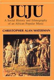JUJU: African Popular Music