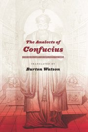 ANALECTS OF CONFUCIUS TR. WATSON