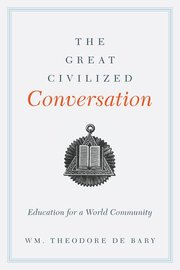GREAT CIVILIZED CONVERSATION: EDUCATION FOR A WORLD COMMUNITY