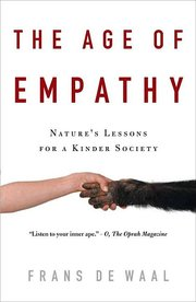 AGE OF EMPATHY: NATURE'S LESSONS FOR A KINDER SOCIETY