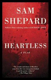 HEARTLESS (PAPER ORIGINAL): A PLAY