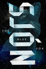 BLUE FOX: A NOVEL