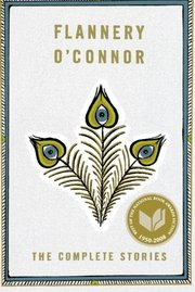 COMPLETE STORIES FLANNERY O'CONNOR