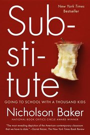 SUBSTITUTE: GOING TO SCHOOL WITH A THOUSAND KIDS