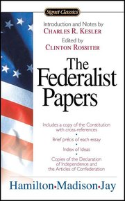 FEDERALIST ED. ROSSITER with Constitution