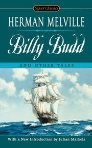 BILLY BUDD & OTHERS: Bartleby, Benito Cereno