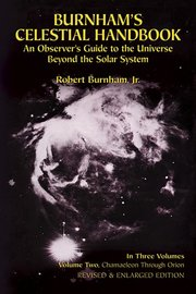 BURNHAM'S CELESTIAL HANDBOOK 2: An Observer's Guide to the Universe Beyond the Solar Sphere