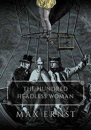 HUNDRED HEADLESS WOMAN