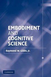 EMBODIMENT & COGNITIVE SCIENCE