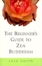BEGINNERS GDE TO ZEN BUDDHISM