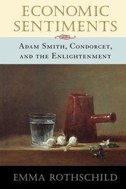 ECONOMIC SENTIMENTS: Adam Smith, Condorcet, and the Enlightenment