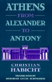ATHENS FROM ALEXANDER TO ANTHONY