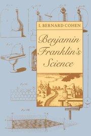 BENJAMIN FRANKLIN'S SCIENCE: