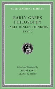 EARLY GREEK PHILOSOPHY, VOLUME III: LATER IONIAN AND ATHENIAN THINKERS