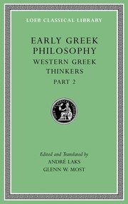 EARLY GREEK PHILOSOPHY, VOLUME V: WESTERN GREEK THINKERS, PART 2