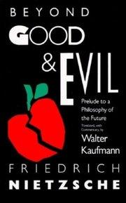 BEYOND GOOD and EVIL TR. KAUFMAN