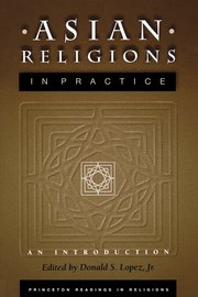 ASIAN RELIGIONS IN PRAC AN INTRO P