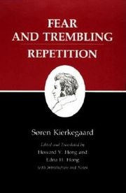 FEAR AND TREMBLING & REPETITION TR. HONG