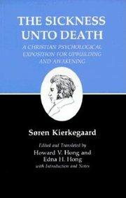SICKNESS UNTO DEATH TR. HONG