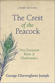 CREST OF THE PEACOCK: Non-European Roots of Mathematics 3RD. ED.