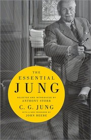 ESSENTIAL JUNG: SELECTED AND INTRODUCED BY ANTHONY STORR